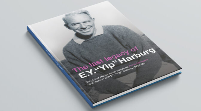 "THE LAST LEGACY OF E.Y. ""YIP"" HARBURG"